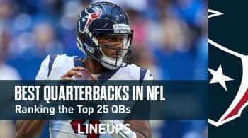 Best QB in NFL – Ranking the Best Quarterbacks in the NFL
