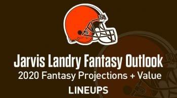 Jarvis Landry Fantasy Football Outlook & Value 2020