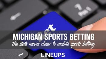Michigan Moves Up Sports Betting Timeline