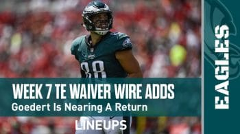 Week 7 TE Waiver Pickups & Adds: Dallas Goedert Is Nearing A Return