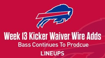 Week 13 Kicker Waiver Wire Pickups & Adds: Bass Is Still Rocking