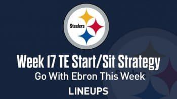 Week 17 TE Start, Sit Fantasy Strategy: Go With Ebron