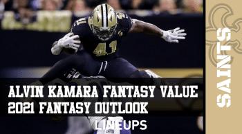 Alvin Kamara Fantasy Football Outlook & Value 2021