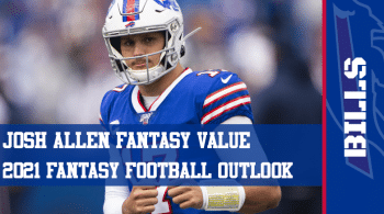 Josh Allen Fantasy Football Outlook & Value 2021