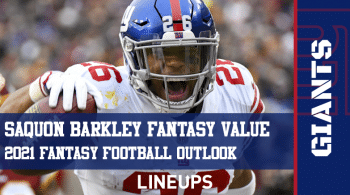 Saquon Barkley Fantasy Football Outlook & Value 2021