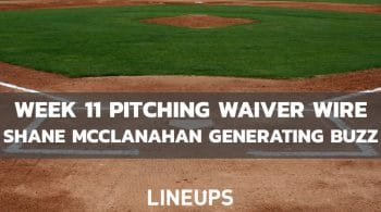 MLB Week 11 Pitching Waiver Wire: Shane McClanahan Worth A Look