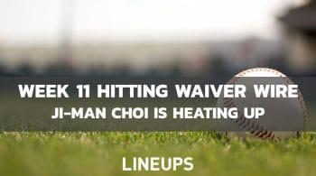 MLB Week 11 Hitting Waiver Wire: Ji-Man Choi Heating Up