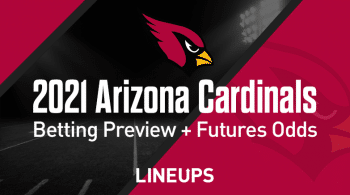 2021 Arizona Cardinals Betting Preview: Odds, Lines, & Predictions