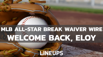 MLB All-Star Break Hitting Waiver Wire: Welcome Back, Eloy