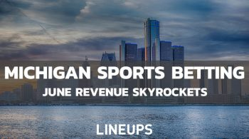 Michigan Sports Betting Revenue up to $27.2M in June
