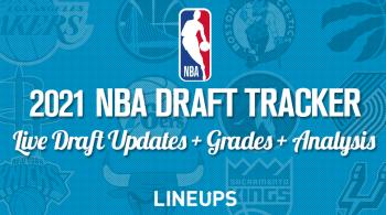 2021 NBA Draft Tracker: Live Updates + Grades