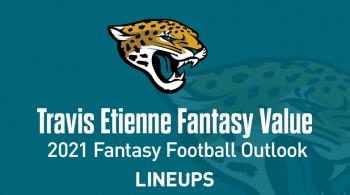 Travis Etienne Fantasy Football Outlook & Value 2021