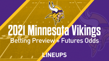2021 Minnesota Vikings Betting Preview: Odds, Lines, & Predictions