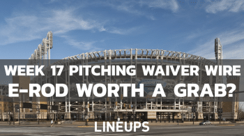MLB Week 17 Pitching Waiver Wire: Is Eduardo Rodriguez Fantasy Relevant Again?