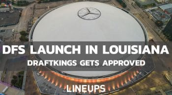 DraftKings Daily Fantasy Sports Approved in Louisiana