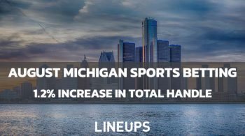 Michigan Reports 1.2% Increase in Total Sports Betting Handle in August