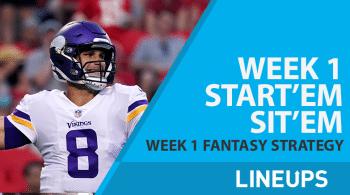NFL Fantasy Football: Week 1 Start or Sit Em'