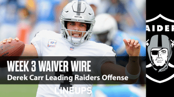 Week 3 Waiver Wire Top Pickups & Adds: Derek Carr In The Drivers Seat