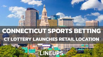 Connecticut Lottery Launches Retail Sports Betting in New Haven, CT